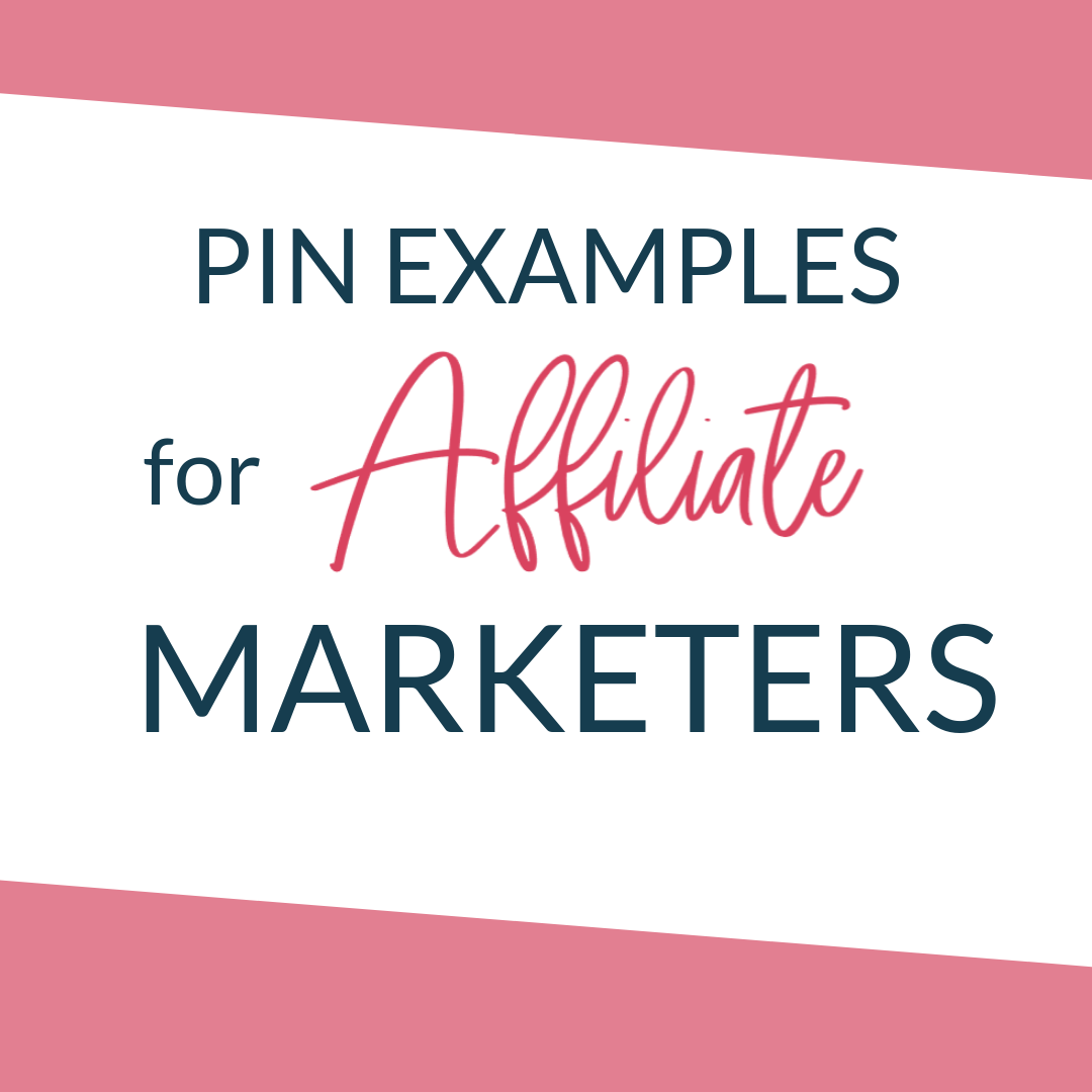 Pins for affiliate marketers bloggers