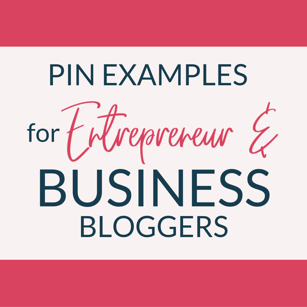 Pins for entrepreneur and business bloggers