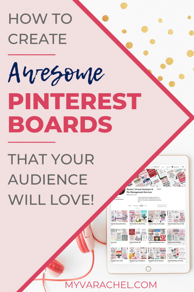 how to create awesome pinterest boards that your audience will love